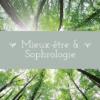 MIEUX ETRE ET SOPHROLOGIE